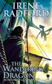 The Wandering Dragon ebook by Irene Radford