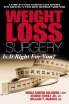 Weight Loss Surgery ebook by Merle Cantor Goldberg,George, Jr. Cowan,William Y. Marcus