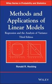Methods and Applications of Linear Models - Regression and the Analysis of Variance ebook by Ronald R. Hocking