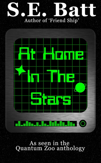 At Home in the Stars ebook by S.E. Batt
