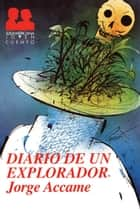 Diario de un explorador ebooks by Jorge Accame