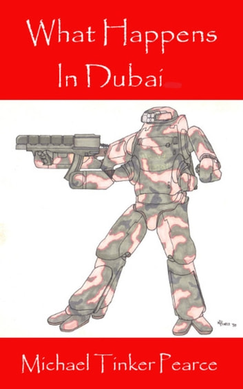 What Happens in Dubai ebook by Michael Tinker Pearce