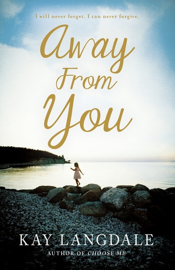 Away From You ebook by Kay Langdale