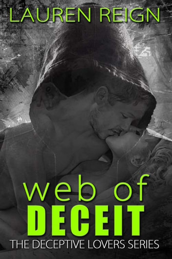 Web of Deceit ebook by Lauren  Reign