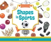 Shapes in Sports ebook by Gaarder-Juntti, Oona