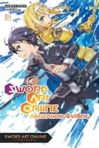 Sword Art Online 13 (light novel) - Alicization Dividing ebook by Reki Kawahara