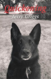 Quickening ebook by Terry Griggs