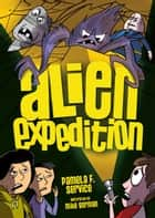 #3 Alien Expedition ebook by Pamela F. Service,Mike  Gorman