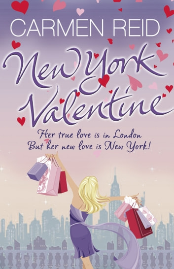 New York Valentine - (Annie Valentine Book 5) ebook by Carmen Reid