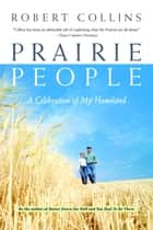 Prairie People ebook by Robert Collins
