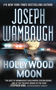 Hollywood Moon - A Novel ebook by Joseph Wambaugh