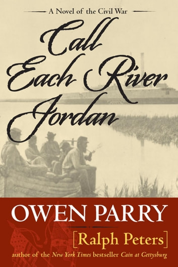 Call Each River Jordan ebook by Ralph Peters,Owen Parry
