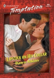 Lipstick on His Collar ebook by Dawn Atkins