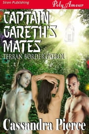 Captain Gareth's Mates ebook by Cassandra Pierce