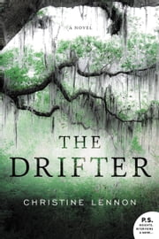 The Drifter - A Novel ebook by Christine Lennon