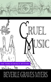 Cruel Music ebook by Myers,Beverle Graves