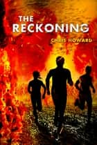 Sea throne ebook by chris howard 1230000186861 rakuten kobo the reckoning ebook by chris howard fandeluxe Ebook collections