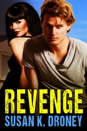 Revenge ebook by Susan K. Droney