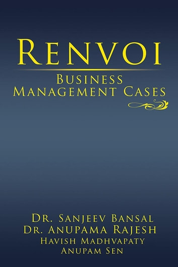Renvoi Business Management Cases ebook by Dr. Sanjeev Bansal