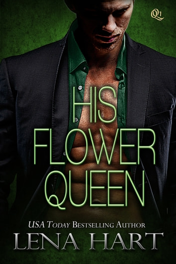 His Flower Queen ebook by Lena Hart