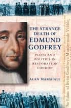 Strange Death of Edmund Godfrey ebook by Alan Marshall