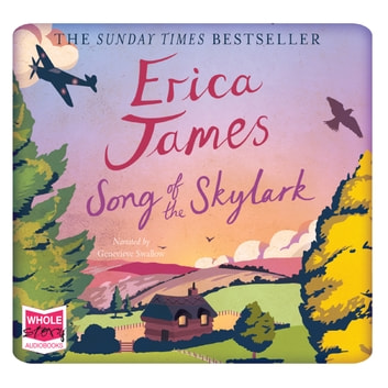 Song of the Skylark audiobook by Erica James