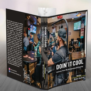 Doin' It Cool - Lessons From My Entrepreneurial Journey audiobook by Brian Sutton