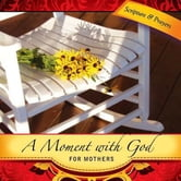 A Moment with God for Mothers ebook by Margaret Anne Huffman