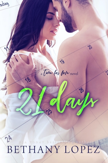 21 Days ebook by Bethany Lopez