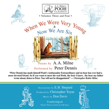 When We Were Very Young and Now We Are Six audiobook by A. A. Milne,Don Davis,Christopher Toyne