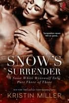 Snow's Surrender ebook by