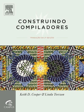Construindo Compiladores ebook by Keith Cooper,Linda Torczon