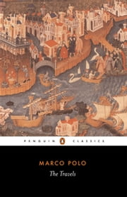 The Travels ebook by Marco Polo