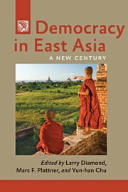 Democracy in East Asia - A New Century ebook by