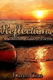Reflections A Collection of Love Poems