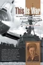 This Is War ebook by Valeria Ann Carrano