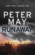 Runaway ebook by Peter May