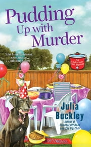 Pudding Up With Murder ebook by Julia Buckley