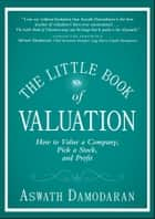 The Little Book of Valuation ebook by Aswath Damodaran