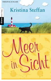 Meer in Sicht - Erzählung ebook by Kristina Steffan