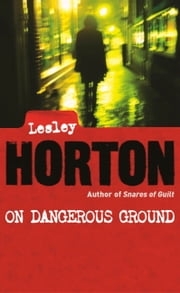 On Dangerous Ground ebook by Lesley Horton