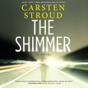 The Shimmer audiobook by Carsten Stroud