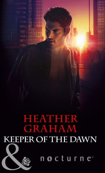 Keeper of the Dawn (Mills & Boon Nocturne) (The Keepers: L.A., Book 5) ebook by Heather Graham