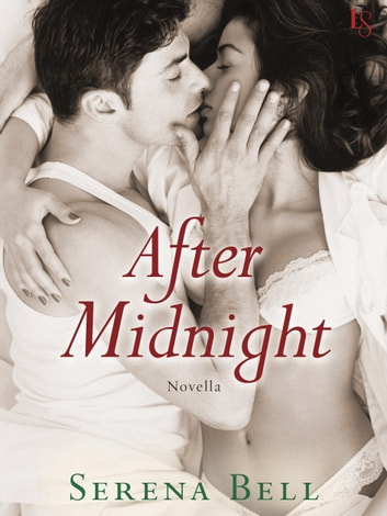 After Midnight (Novella) ebook by Serena Bell