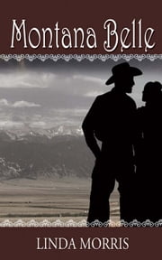 Montana Belle ebook by Linda Morris