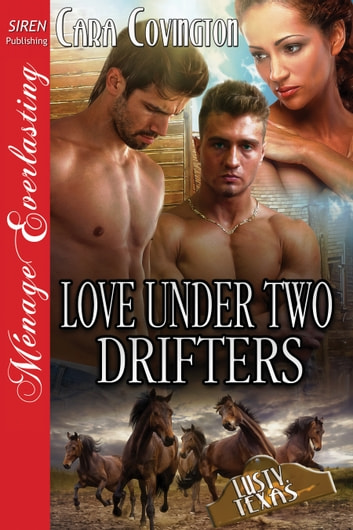 Love Under Two Drifters ebook by Cara Covington