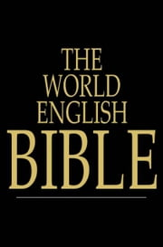 The World English Bible - (WEB) ebook by The Floating Press