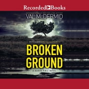 Broken Ground audiobook by Val McDermid