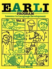 EARLI Program Vol II - Receptive Language ebook by Lynne Mann