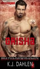Grisha - Bratva Enforcers-Nomads, #5 ebook by Kj Dahlen